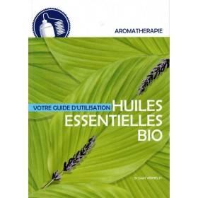 Votre guide d'utilisation des huiles essentielles bio