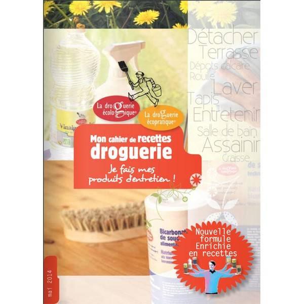 """Cahier de recettes Droguerie """"Je fais mes produits d'entretien"""" - La Droguerie Ecologique"""