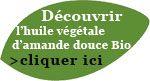 Découvrez l'huile végétale d'amande douce biologique