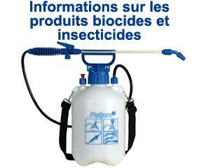 Informations sur les produits biocides et insecticides