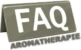 Foire aux questions sur l'aromathérapie