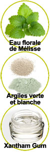 Composants eau florale de Mélisse bio, argiles vertes et blanches et xantham gum