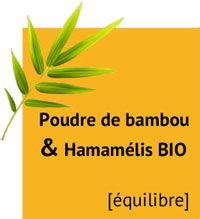 Actifs poudre de bambou et hamamelis bio