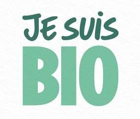 Je suis Bio